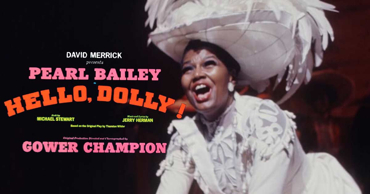 Hello, Dolly! Broadway tour in Washington DC starring Pearl Bailey