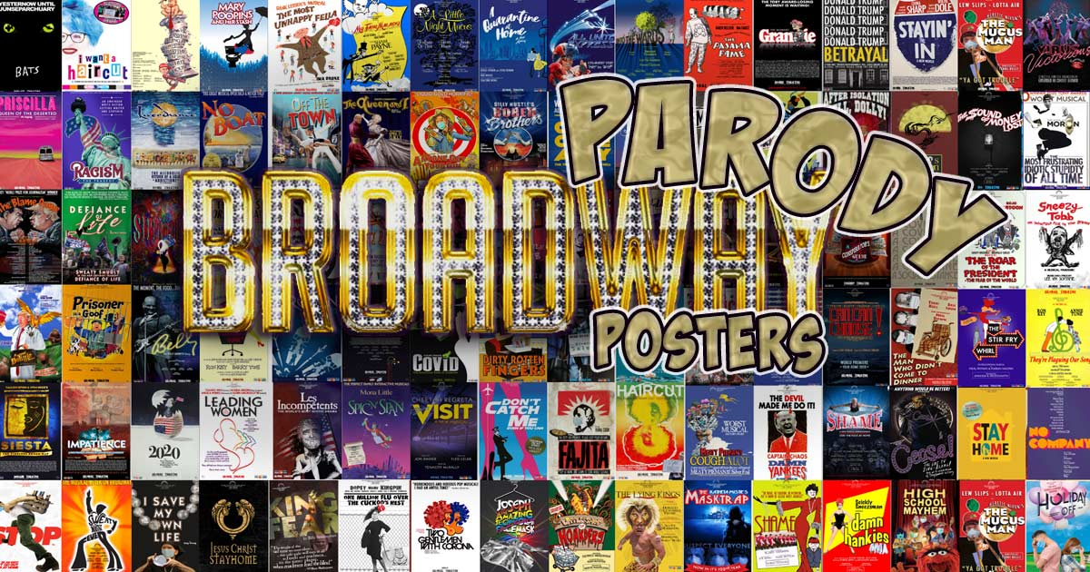 Broadway Musical Parody Posters